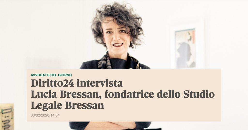 Diritto24 intervista Avv. Bressan